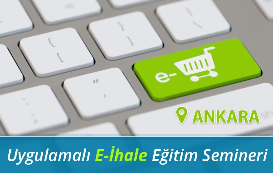 20 Temmuz 2019 Özel Sektör İçin Elektronik İhale Eğitimi Ankara