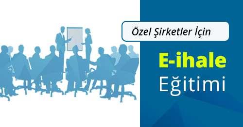 12 Ekim 2019 Özel Şirketlere E İhale ve Kamu İhale Eğitimi Ankara