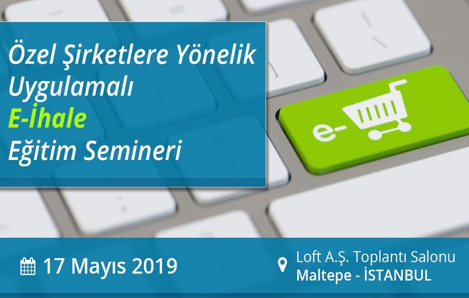 17 Mayıs 2019 Özel Şirketlere Kik Eğitimi-İhale Eğitimi İstanbul