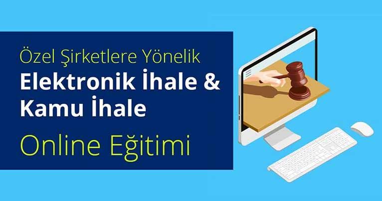 Özel Şirketlere Yönelik Online Elektronik İhale ve Kamu İhale Eğitimi